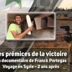 [Syrie] Les prémices de la victoire – Le documentaire