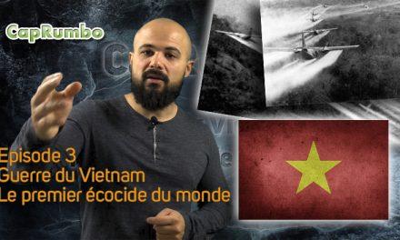 L'émission ! Guerre du Vietnam – Le premier écocide du monde – ép. 3