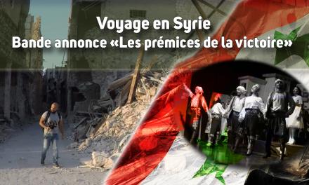 [Syrie] Bande annonce documentaire – Les prémices de la victoire