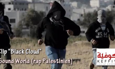 Black cloud – Le clip de rap tourné en Palestine