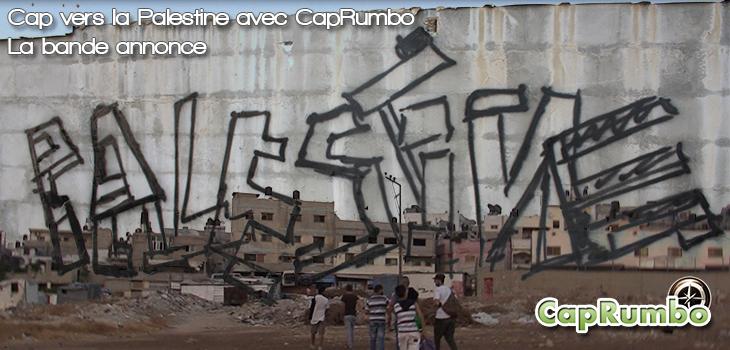 Sortie de Cap vers la Palestine avec CapRumbo