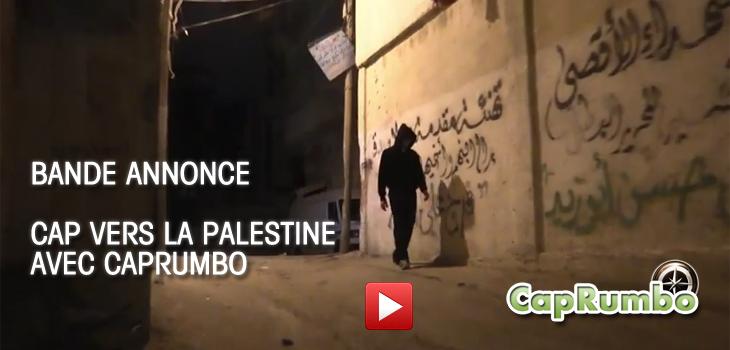 Cap vers la Palestine avec CapRumbo – First Bande Annonce