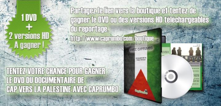 Gagnez le DVD de Cap vers la Palestine avec CapRumbo