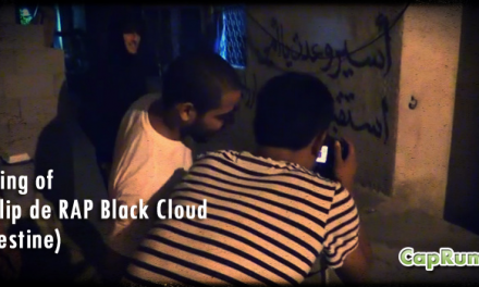 Making of du Clip de RAP Black Cloud tourné en Palestine