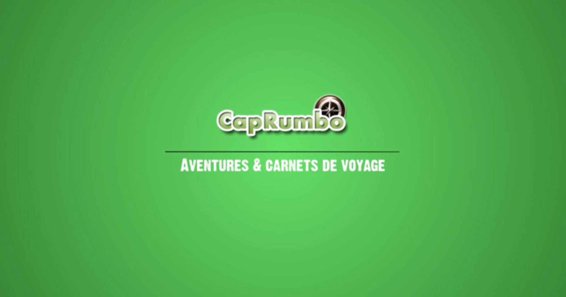 Découvrez le générique de l'émission Cap vers… avec CapRumbo