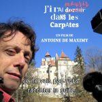 J'irai mourir dans les Carpates – Le prochain projet d'Antoine de Maximy
