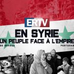 Documentaire complet – ERTV en Syrie : un peuple face à l'Empire