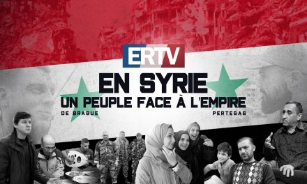 Documentaire complet – ERTV en Syrie : un peuple face à l'Empire